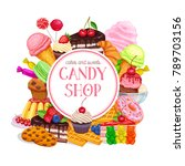 confectionery and sweets banner ... | Shutterstock .eps vector #789703156