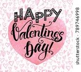 happy valentine's day hand... | Shutterstock .eps vector #789746998