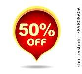 50 percent off speech bubble ... | Shutterstock .eps vector #789808606
