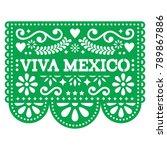 viva mexico papel picado vector ... | Shutterstock .eps vector #789867886