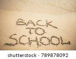 back to school text written on... | Shutterstock . vector #789878092