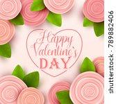 valentine s day background.... | Shutterstock .eps vector #789882406