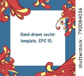 fancy hand drawn square... | Shutterstock .eps vector #790084036