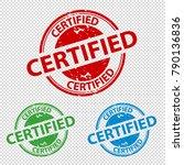 rubber stamp seal certified  ... | Shutterstock .eps vector #790136836
