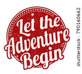 let the adventure begin grunge... | Shutterstock .eps vector #790160662