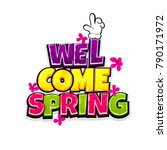welcome spring vacation travel... | Shutterstock .eps vector #790171972