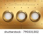 three brass portholes with... | Shutterstock .eps vector #790331302