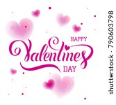 happy valentine's day hand... | Shutterstock .eps vector #790603798