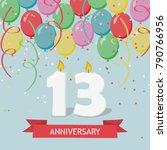 thirteen years anniversary... | Shutterstock .eps vector #790766956