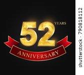 52 years anniversary... | Shutterstock .eps vector #790818112