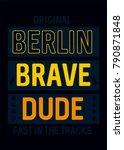 berlin brave dude t shirt print ... | Shutterstock .eps vector #790871848