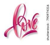 love word hand drawn lettering. ... | Shutterstock .eps vector #790974316