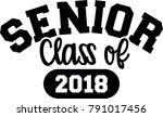 senior class of 2018 black | Shutterstock .eps vector #791017456