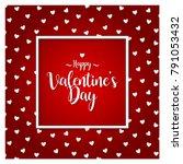 valentines day vector... | Shutterstock .eps vector #791053432