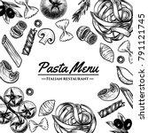 italian pasta frame . hand... | Shutterstock .eps vector #791121745