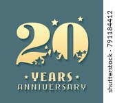 20 years anniversary vector... | Shutterstock .eps vector #791184412