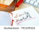 daily habits written in a note. | Shutterstock . vector #791199322