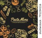italian pasta frame . hand...   Shutterstock .eps vector #791234116