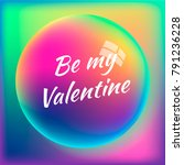 be my valentine. square rainbow ... | Shutterstock .eps vector #791236228