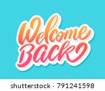 welcome back banner. | Shutterstock .eps vector #791241598