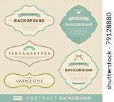 vector set  vintage labels | Shutterstock .eps vector #79128880
