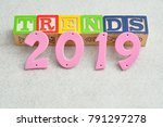 trends 2019 isolated on a white ... | Shutterstock . vector #791297278