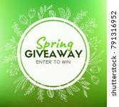 spring giveaway. promotional... | Shutterstock .eps vector #791316952