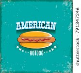 vector cartoon american hotdog... | Shutterstock .eps vector #791347246
