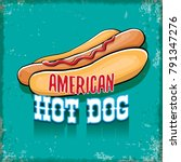 vector cartoon american hotdog... | Shutterstock .eps vector #791347276