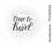 vector hand drawn lettering... | Shutterstock .eps vector #791369026