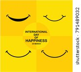 international day of happiness... | Shutterstock .eps vector #791489032