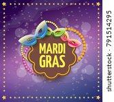 vector new orleans mardi gras... | Shutterstock .eps vector #791514295
