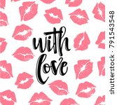 with love   lettering... | Shutterstock .eps vector #791543548