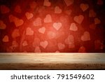 valentine day time and desk of... | Shutterstock . vector #791549602
