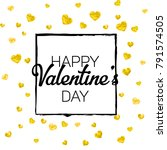 valentines day card with gold... | Shutterstock .eps vector #791574505