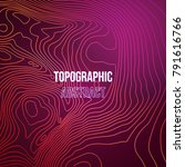 topographic map colorful... | Shutterstock .eps vector #791616766