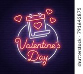 valentine's day. 3d neon sign.... | Shutterstock .eps vector #791642875