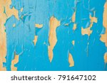 old surface. the paint is torn. ... | Shutterstock . vector #791647102