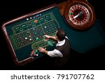 top view of the casino croupier ... | Shutterstock . vector #791707762