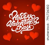 happy valentines day lettering... | Shutterstock .eps vector #791726302