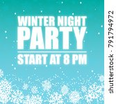 winter night party 8pm sky... | Shutterstock .eps vector #791794972