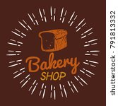 bakery bread shop brown... | Shutterstock .eps vector #791813332