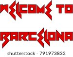 welcome to barcellona text sign ... | Shutterstock .eps vector #791973832