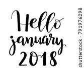 hello january 2018 brush... | Shutterstock .eps vector #791976298