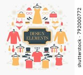 shopping and fashion elements... | Shutterstock .eps vector #792000772
