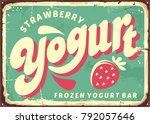 strawberry frozen yogurt retro... | Shutterstock .eps vector #792057646