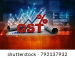 3d rendering gst tax india with ... | Shutterstock . vector #792137932