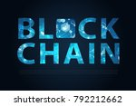 blockchain letter with blue... | Shutterstock .eps vector #792212662
