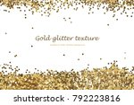 gold glitter texture isolated... | Shutterstock . vector #792223816