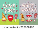 love food and hate waste... | Shutterstock .eps vector #792360136